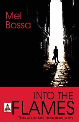 Into the Flames by Mel Bossa