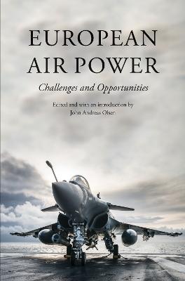 European Air Power by Henrik R. Dam