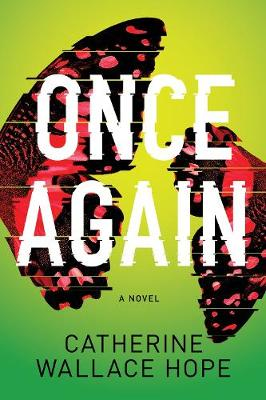 Once Again: A Novel by Catherine Wallace Hope