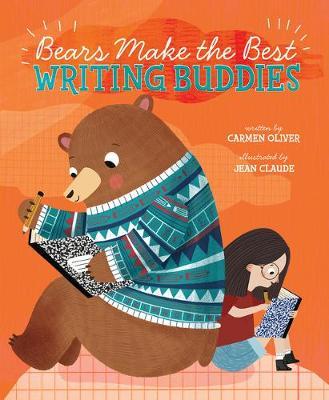Bears Make the Best Writing Buddies book