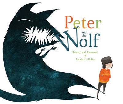 Peter and the Wolf by Ayesha L. Rubio