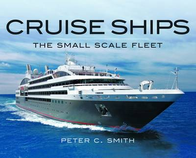 Cruise Ships by Peter C. Smith