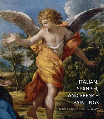 Italian, Spanish, and French Paintings in the Ringling Museum of Art by