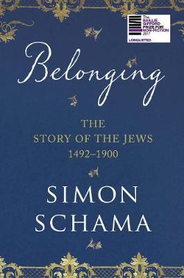 Belonging by Simon Schama, CBE