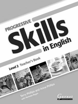 Progressive Skills in English - Teacher Book - Level 2 by Terry Phillips