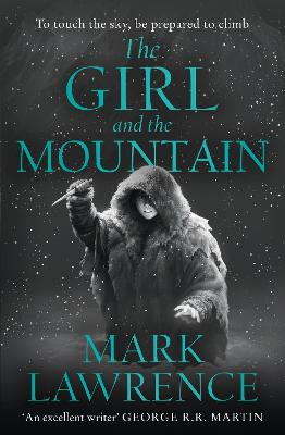 The Girl and the Mountain (Book of the Ice, Book 2) book