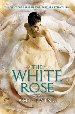 White Rose by Amy Ewing