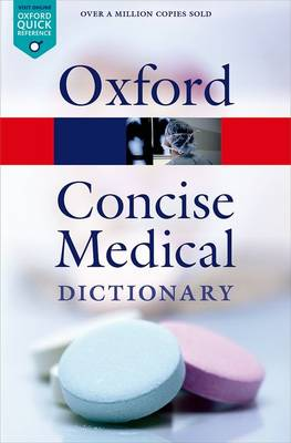 Concise Medical Dictionary by Elizabeth Martin
