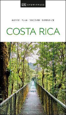 DK Eyewitness Travel Guide Costa Rica by DK Eyewitness