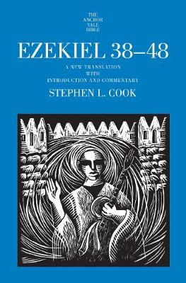 Ezekiel 38-48: A New Translation with Introduction and Commentary book