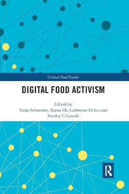 Digital Food Activism by Tanja Schneider