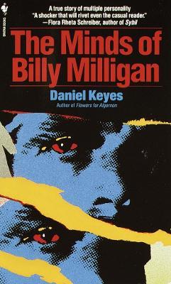 Minds Of Billy Milligan by Daniel Keyes