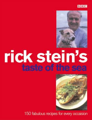Rick Stein's Taste Of The Sea by Rick Stein