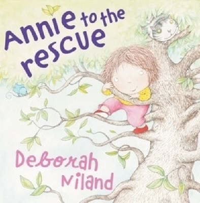 Annie to the Rescue by Deborah Niland