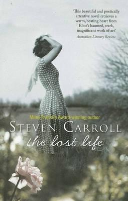 Lost Life by Steven Carroll