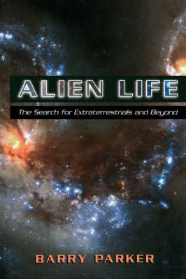 Alien Life by Barry R. Parker