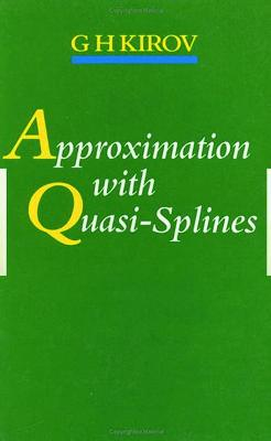 Approximation with Quasi-Splines book
