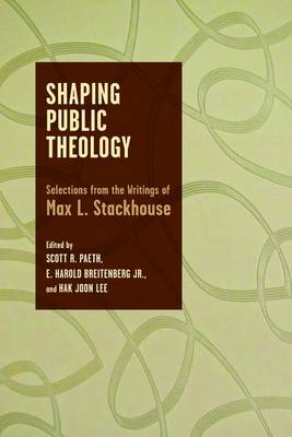 Shaping Public Theology by Scott R. Paeth