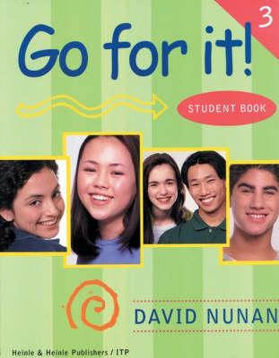 Go for it!: Bk. 3 by David Nunan