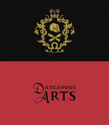 Dangerous Arts book