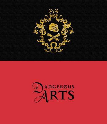 Dangerous Arts by Karen Watts