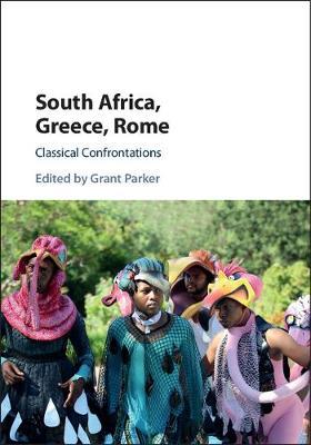 South Africa, Greece, Rome by Grant Parker
