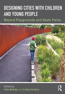 Designing Cities with Children and Young People book