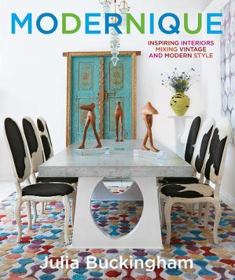 Modernique by Julia Buckingham