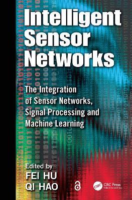 Intelligent Sensor Networks by Fei Hu