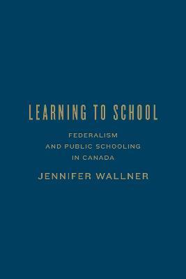 Learning to School by Jennifer Wallner