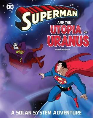 Superman and the Utopia on Uranus by Steve Korte