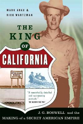 The King Of California by Mark Arax
