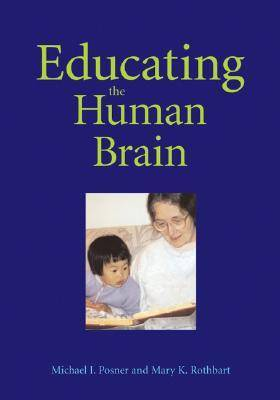 Educating the Human Brain by Michael I. Posner