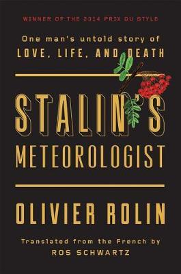 Stalin's Meteorologist by Olivier Rolin