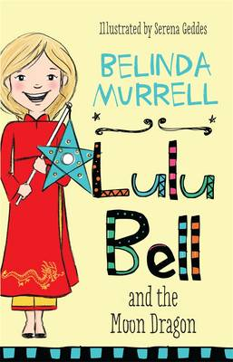 Lulu Bell and the Moon Dragon book