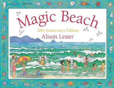 Magic Beach 30th Anniversary Edition by Alison Lester