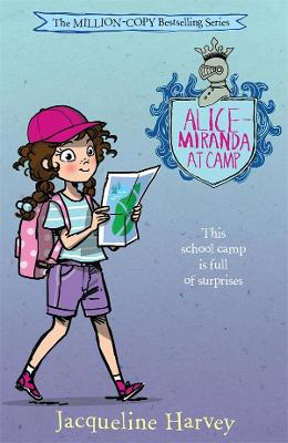 Alice-Miranda at Camp: Alice-Miranda 10 by Jacqueline Harvey