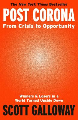 Post Corona: From Crisis to Opportunity book