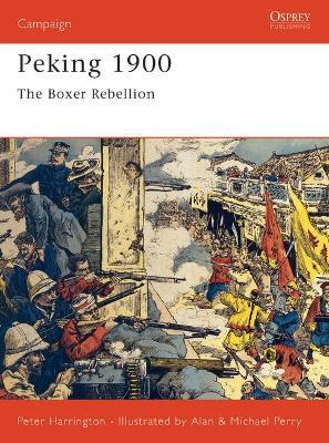 Peking 1900 by Peter Harrington