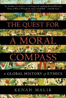 Quest for a Moral Compass by Kenan Malik