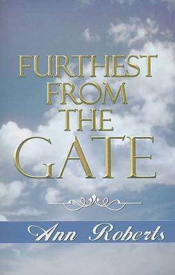 Furthest from the Gate book