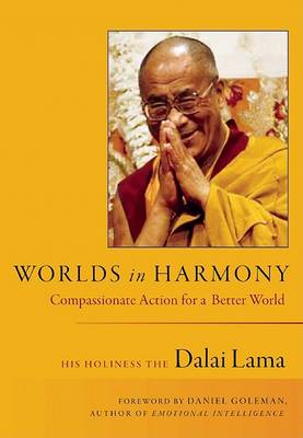 Worlds In Harmony by His Holiness The Dalai Lama