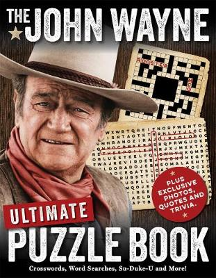 The John Wayne Ultimate Puzzle Book by Media Lab Books