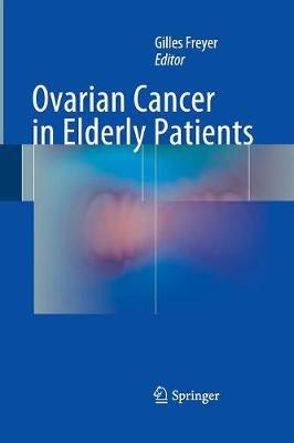 Ovarian Cancer in Elderly Patients by Gilles Freyer