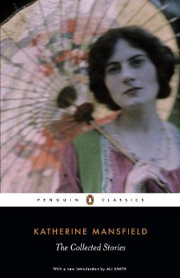 Collected Stories of Katherine Mansfield by Katherine Mansfield
