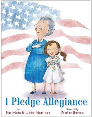 I Pledge Allegiance by Libby Martinez