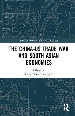 The China-US Trade War and South Asian Economies book