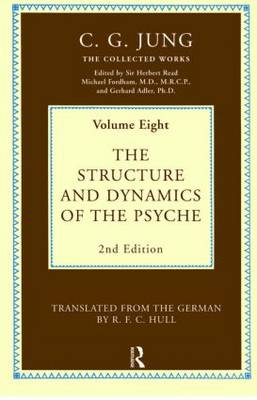 The Structure and Dynamics of the Psyche by C. G. Jung