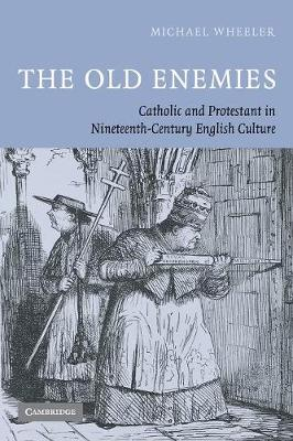 The Old Enemies by Michael Wheeler