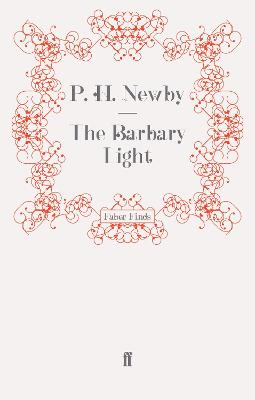 The Barbary Light by P. H. Newby